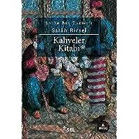 Kahveler Kitabı: Salah Bey Tarihi 1