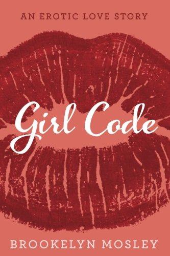 Books : Girl Code: An Erotic Love Story