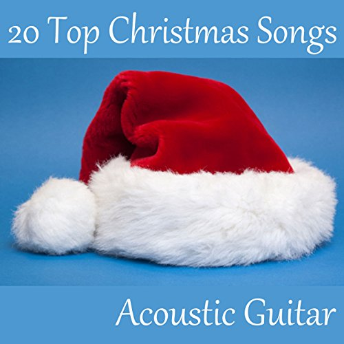 20 Top Christmas Songs on Acoustic Guitar