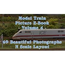 Model Train Picture E-Book - 69 Beautiful Photographs N Scale or N Gauge Layout - Volume 4