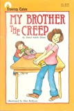 My Brother the Creep, Janet A. Bloss, 0874060303
