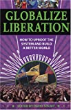 Globalize Liberation, , 0872864200
