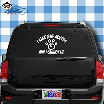 I like big mutts and i cannot lie funny car truck window decal sticker