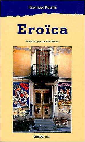 En ligne téléchargement gratuit Eroïca epub pdf