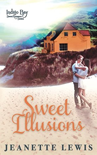 Books : Sweet Illusions (Indigo Bay Sweet Romance Series)