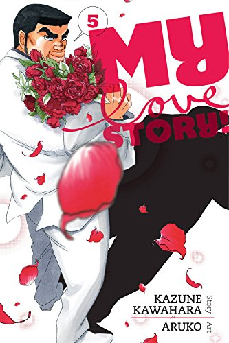 My Love Story!!, Vol. 5