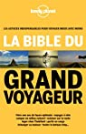 La bible du grand voyageur par Planet
