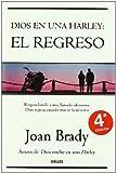 Dios en una Harley: El regreso (Spanish Edition)