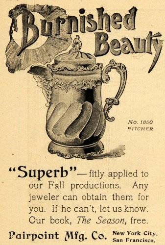 1895 Ad No 1850 Pitcher Burnished Beauty Pairpoint Co. - Original Print Ad