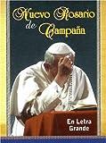 img - for Nuevo Rosario de Campa a (En Letra Grande) book / textbook / text book