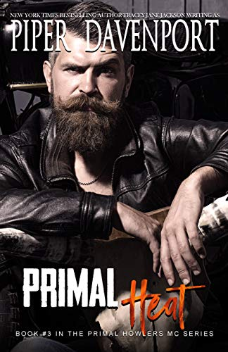 Primal Heat (Primal Howlers MC Book 3) by [Davenport, Piper]