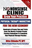 Physical Therapy Marketing for the New Economy, Nitin Chhoda, 1463751176