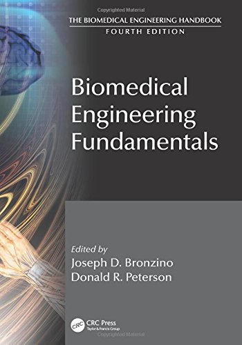 Biomedical Engineering Fundamentals  The Biomedical Engineering Handbook  Fourth Edition   Volume 1