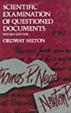 Scientific Examination of Questioned Documents, Hilton, Ordway and Strauss, Steven, 0849395100