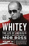 img - for Whitey: The Life of America's Most Notorious Mob Boss book / textbook / text book