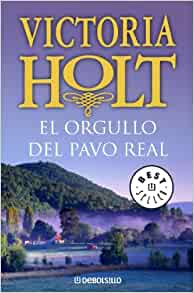 El orgullo del pavo real / The Pride Of the Peacock (Spanish Edition