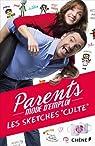 Parents Mode d'Emploi - Les sketchs culte par Gardin