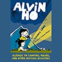 Allergic to Camping, Hiking, and Other Natural Disasters: Alvin Ho, Book 2 Audiobook by Lenore Look Narrated by Everette Plen