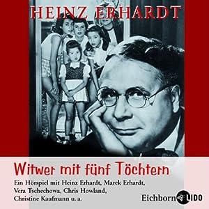 Witwer mit fünf Töchtern Hörbuch