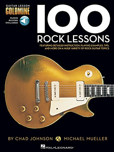 100 Rock Lessons - Guitar Lesson Goldmine Series Book & Online Audio [Michael Mueller - Chad Johnson] (Tapa Blanda)