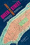 img - for Queer Street: Rise and Fall of an American Culture, 1947-1985 book / textbook / text book