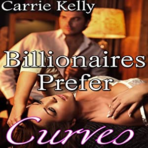 Billionaires Prefer Curves Audiobook