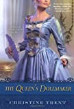 The Queen's Dollmaker, Christine Trent, 0758238576