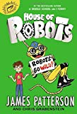img - for House of Robots: Robots Go Wild! book / textbook / text book