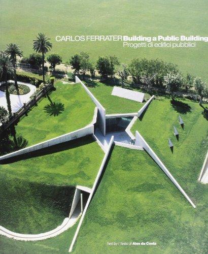 Descargar Libro Carlos Ferrater. Building A Public Building Alex Da Costa