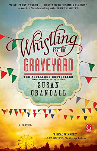 [Susan Crandall] Whistling Past The Graveyard - Paperback (Whistling Past The Graveyard By Susan Crandall)