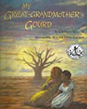 img - for My Great-Grandmother's Gourd book / textbook / text book