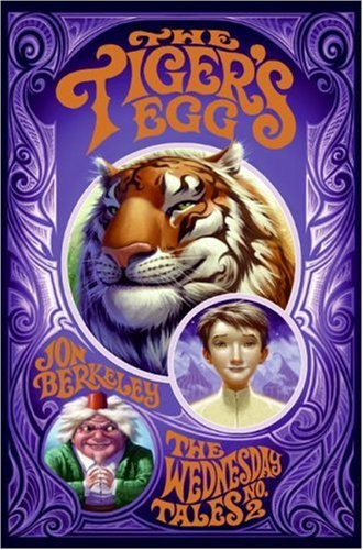 The Tiger's Egg: The Wednesday Tales No. 2 ebook