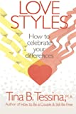 img - for Love Styles: How To Celebrate Your Differences book / textbook / text book