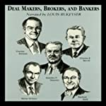 Deal Makers, Brokers, and Bankers  | Austin Lynas,Henry R. Hecht