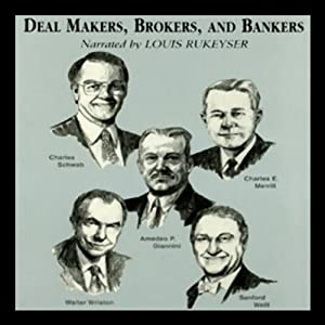 Deal Makers, Brokers, and Bankers Audiobook