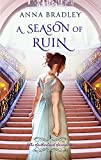 A Season of Ruin (Sutherland Scoundrels) by  Anna Bradley in stock, buy online here