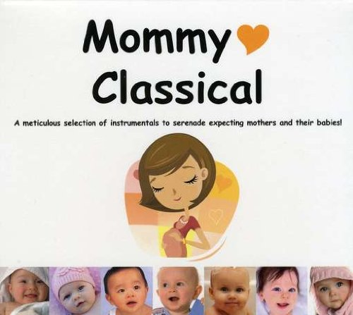 Mommy Classical