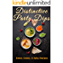 Distinctive Dips: Sweet, Savory, & Spicy Recipes