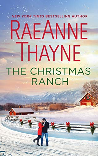 The Christmas Ranch.The Christmas Ranch The Cowboys Of Cold Creek Book 15