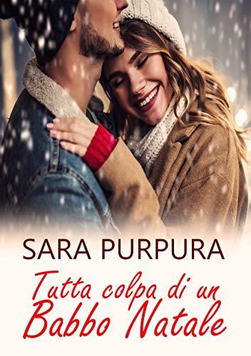 Tutta colpa di un Babbo Natale (Italian Edition)