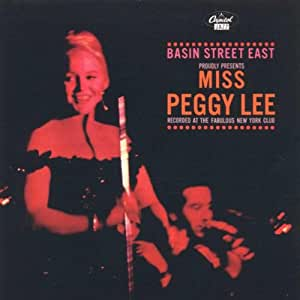 Peggy Lee - Basin Street East Proudly Presents - Amazon