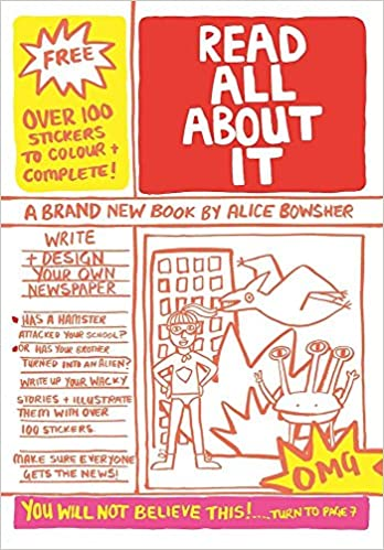 read all about it write and design your own newspaper alice