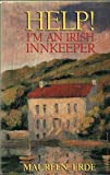 Help!--I'm an Irish Innkeeper, Maureen Erde, 1853717568
