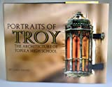 Portraits of Troy the Architecture of Topeka High School