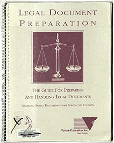 Legal Document Preparation A Guide To The Preparation And Handling - Legal document preparation business