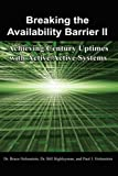 Breaking the Availability Barrier II, Bruce Holenstein and Bill Highleyman, 1434316041