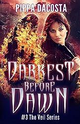 Darkest Before Dawn: A Muse Urban Fantasy (The Veil Series Book 3) (English Edition)