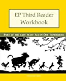 EP Third Reader Workbook: Part of the Easy Peasy All-in-One Homeschool (EP Reader Workbook) (Volume 3)