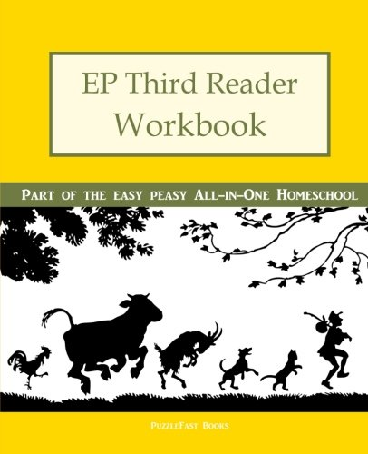 EP Third Reader Workbook: Part of the Easy Peasy All-in-One Homeschool (EP Reader Workbook) (Volume 3)