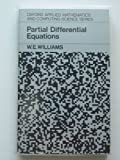 Partial Differential Equations, Williams, W. E., 0198596332